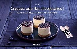 Craquez pour les cheesecakes ! par [Su, Sue]