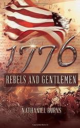 1776 - Rebels and Gentlemen