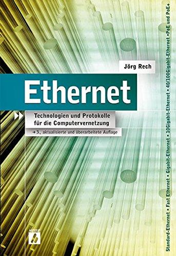 Ethernet: Technologien und Protokolle für die Computervernetzung