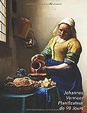 Johannes Vermeer Planificateur de 90 Jours: La Laitière | Agenda de 3 Mois avec Calendrier 2019 | Planificateur quotidien | 13 Semaines
