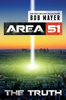 The Truth (Area 51 Series Book 7) by [Mayer, Bob]