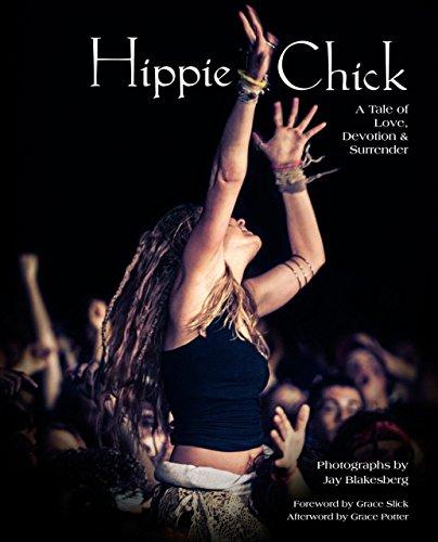 Hippie Chick: A Tale of Love, Devotion & Surrender (Rock-chick)