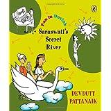 Saraswati's Secret River (Fun in Devlok)