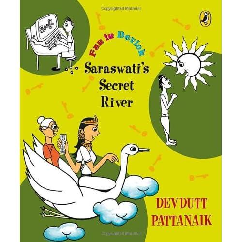 Fun In Devlok: Saraswati S Secret River
