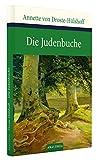 Die Judenbuche. Ein Sittengem�lde aus dem gebirgigten Westfalen (Gro�e Klassiker zum kleinen Preis)