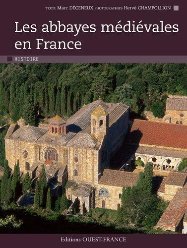 Les abbayes mdivales en France