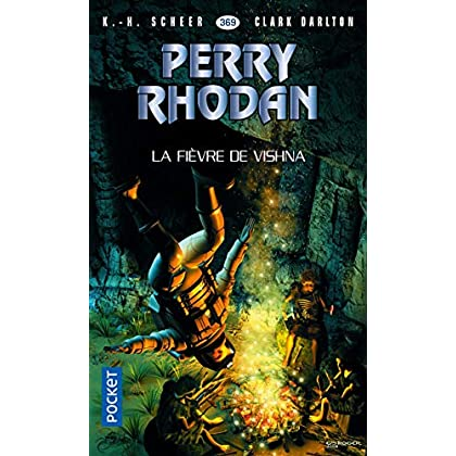 Perry Rhodan n°369 : La Fièvre de Vishna