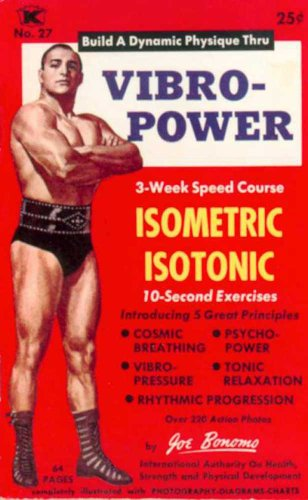 Vibro-Power Speed Course in Isometrics & Isotonics (English Edition)