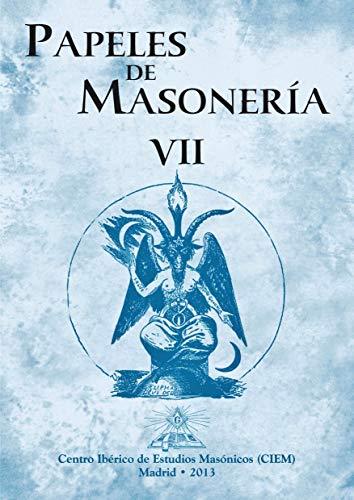 Papeles de Masonería VII