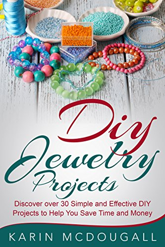 Diy jewelry projects discover over 25 simple and effective diy diy jewelry projects discover over 25 simple and effective diy projects to help you save solutioingenieria Choice Image