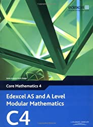 Edexcel AS and A Level Modular Mathematics: Core Mathematics 4