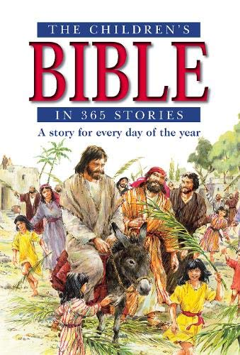 The Children\'s Bible in 365 Stories: A story for every day of the year