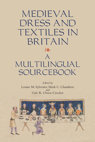 1500 England Kostüm - Medieval Dress and Textiles in Britain - A Multilingual Sourcebook (Medieval and Renaissance Clothing and Textiles)