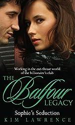 Sophie's Seduction (The Balfour Legacy, Book 4)
