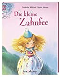Kleiner Bilderbuchschatz - Die kleine Zahnfee: Softcover - Friederike Wilhelmi