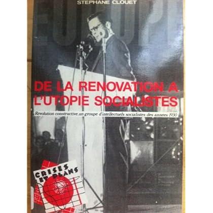 De la renovation a l'utopie socialiste