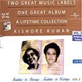#9: Two great music labels one great album a lifetime collection kishore kumar vol2-kabhie to hasaye kabhie to rulaye