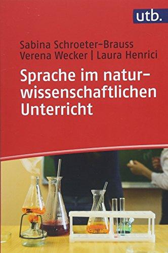 Sprache im naturwissenschaftlichen Unterricht: Eine Einführung