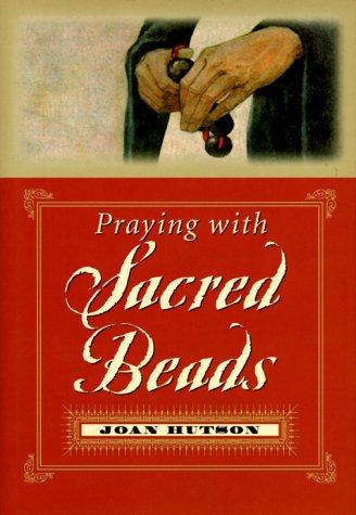 Praying with Sacred Beads