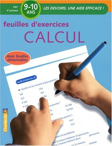 Feuilles d'exercices calcul CM1 de Moniek Vermeulen (5 juin 2008) Broché
