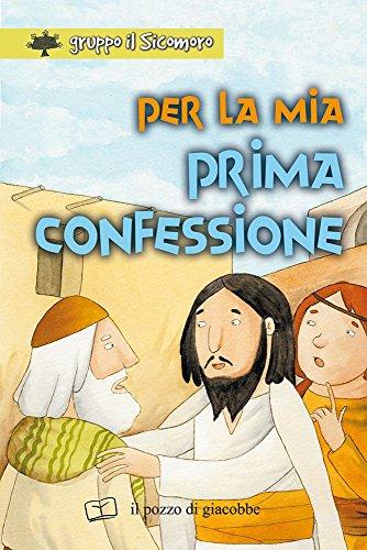 Per la mia prima confessione