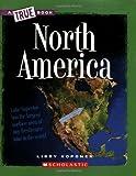 North America (New True Books: Geography)