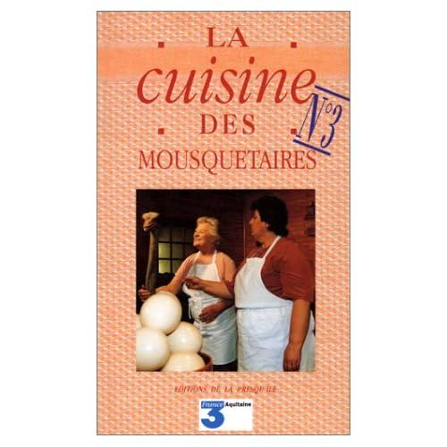 La cuisine des mousquetaires, tome 3