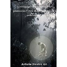 La terapéutica del perdón y la protección frente al sufrimiento y la enfermedad