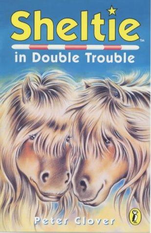Sheltie in Double Trouble