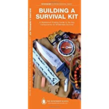 Building a Survival Kit: A Waterproof Folding Guide to the Key Components for Wilderness Survival (Pathfinder Outdoor Survival Guide Series) by Dave Canterbury (2012-06-01)