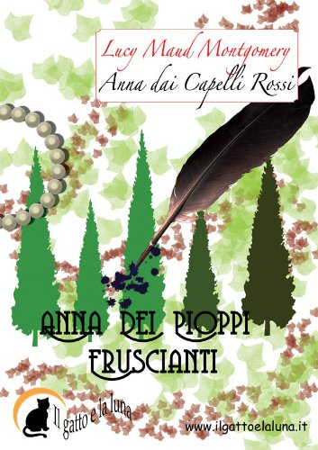 Anna dai Capelli Rossi - Anna dei Pioppi Fruscianti