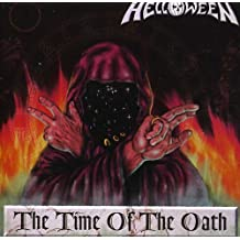 The Time Of The Oath by Helloween (2006-08-02)