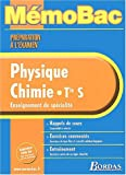 MEMO PREPA EXAM PHYS/CHIMIE TERM S (SPE) (Ancienne Edition)
