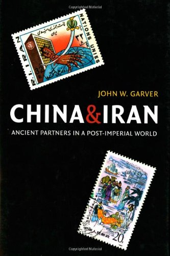 china-and-iran-ancient-partners-in-a-post-imperial-world-donald-r-ellegood-international-publication