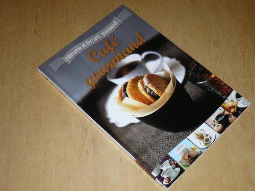 COLLECTION PATISSERIE ET DESSERTS GOURMANDS VOL.14 / CAFE GOURMAND par FEMME ACTUELLE