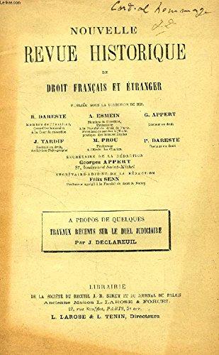 NOUVELLE REVUE HISTORIQUE DE DROIT FRANCAIS ET ETRANGER (EXTRAIT), A PROPOS DE QUELQUES TRAVAUX RECENTS SUR LE DUEL JUDICIAIRE
