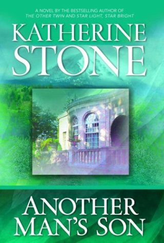 Another Man's Son (Stone, Katherine)