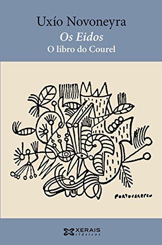 Os Eidos. O libro do Courel (Edición Literaria - Xerais Clásicos)