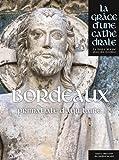 Telecharger Livres Bordeaux Saint Andre Primatiale d Aquitaine La grace d une cathedrale (PDF,EPUB,MOBI) gratuits en Francaise