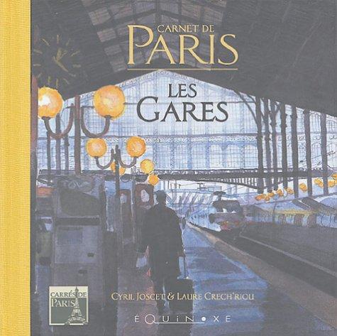 Les gares : Carnet de Paris