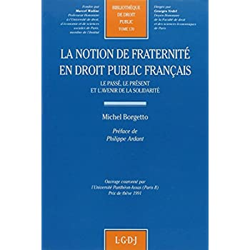 La notion de fraternité en droit public français : Le passé, le présent et l'avenir de la solidarité