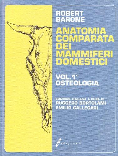 Trattato di anatomia comparata dei mammiferi domestici: 1