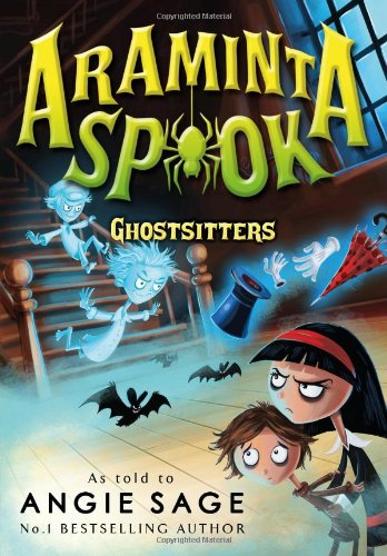 Araminta Spook. Ghostsitters (Araminta Spook 5)