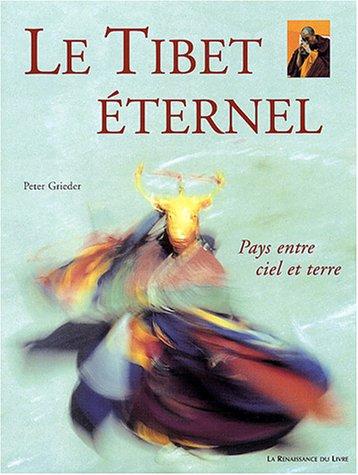 Le Tibet éternel par P. Grieder