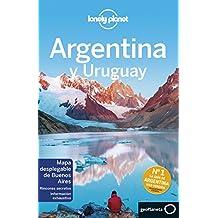 Argentina y Uruguay 6 (Guías de País Lonely ...