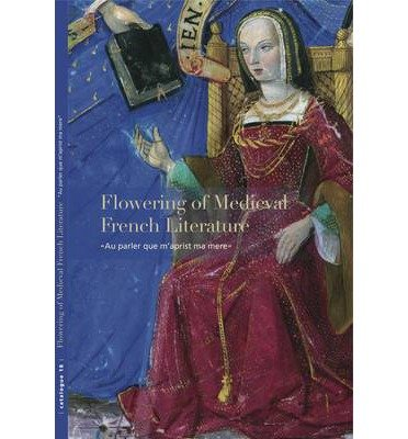 [(Flowering of Medieval French Literature: