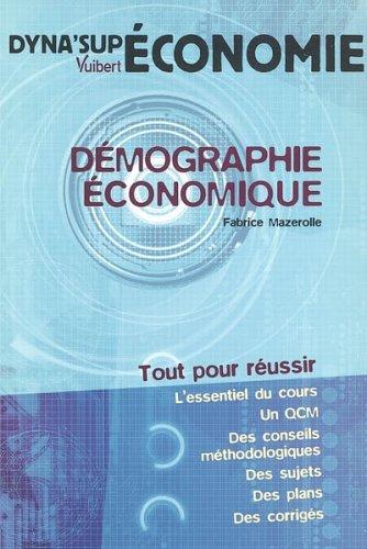 Démographie économique par Fabrice Mazerolle