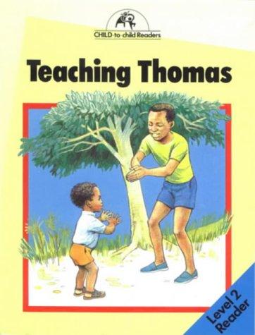 Teaching Thomas