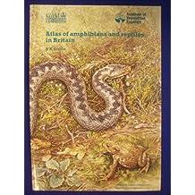 Atlas of Amphibians and Reptiles in Britain