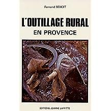 Histoire de l'outillage rural et artisanal